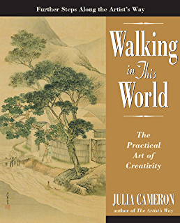 The artists way 25th anniversary edition ebook julia cameron walking in this world fandeluxe Choice Image