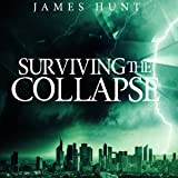Surviving the Collapse: Book 1