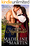 Possession of a Highlander (Heart of the Highlands Book 2)