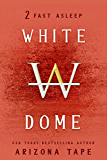 Fast Asleep (White Dome Book 2)