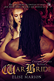 War Bride: A Chained Trilogy Novella (The Chained Novellas Book 2)