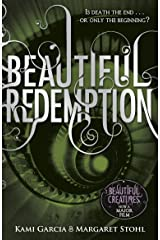 Beautiful Redemption (Book 4) (Beautiful Creatures) Kindle Edition