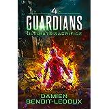 Ultimate Sacrifice (Guardians Book 4)