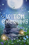 Witch Emerging (High Witch Book 2) (English Edition)