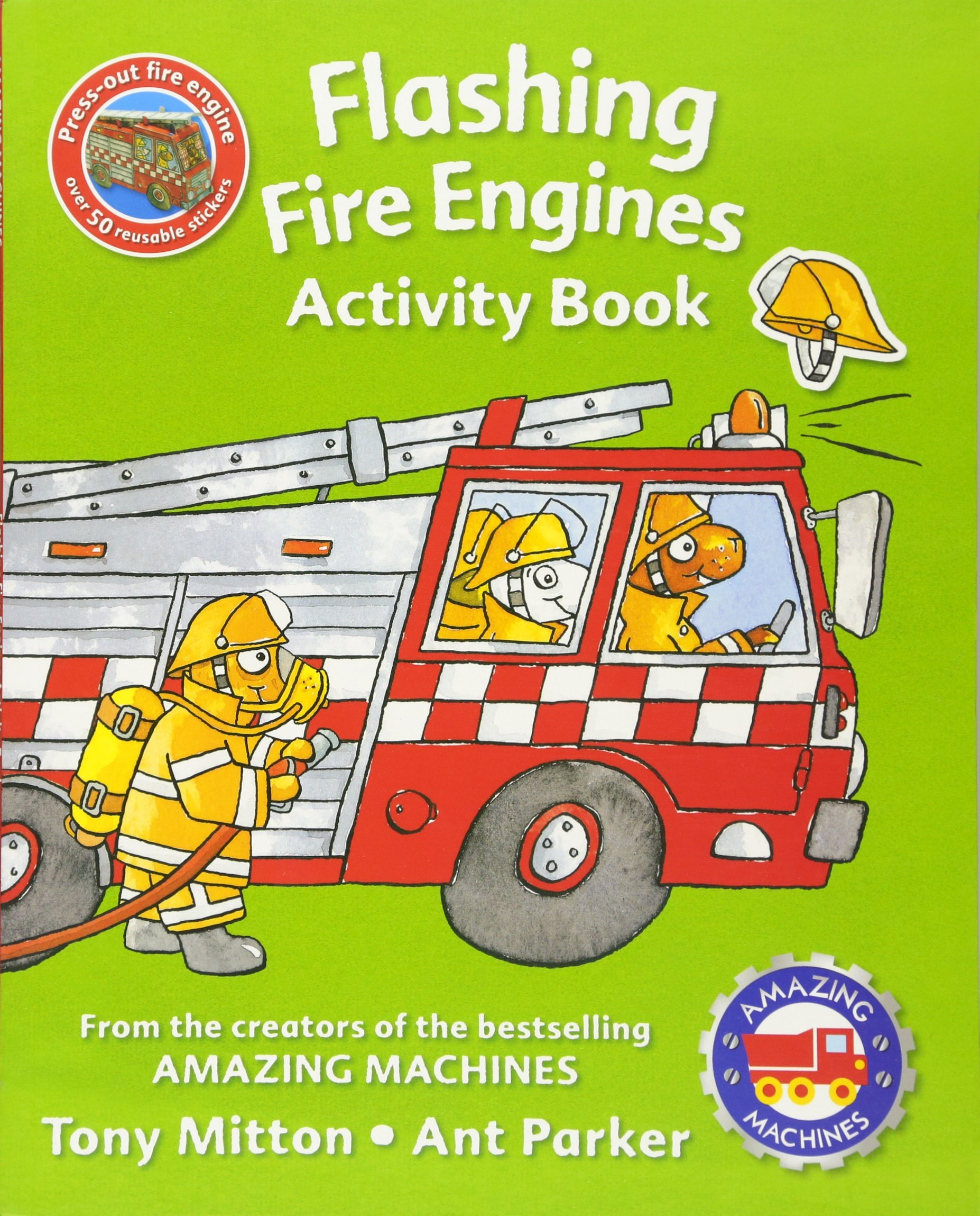 Amazing Machines Flashing Fire Engines Activity Book: Tony Mitton ...