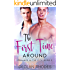 The First Time Around: Romance In the City, Book 2