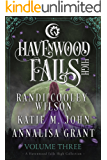 Havenwood Falls High Volume Three (Havenwood Falls High Collections Book 3)