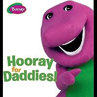 Hooray for Daddies (Barney)