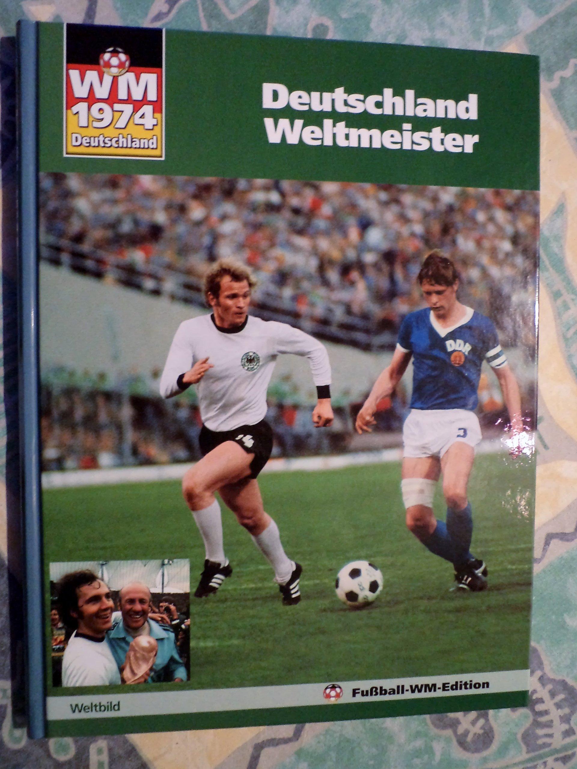 Deutschland Weltmeister Wm 1974 Deutschland Weltbild 2006