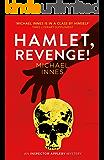 Hamlet, Revenge! (An Inspector Appleby Mystery)