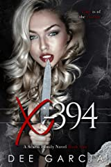 X-394 (The Scarsi Family Series Book 1) Kindle Edition