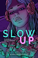 Slow Up (Hire a Muse Book 2) Kindle Edition
