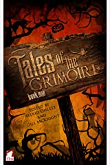 Tales of the Grimoire – Book One Kindle Edition