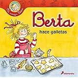Berta hace galletas (Mi Amiga Berta) (Spanish Edition)
