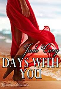 Days With You (The Point of It All Book 2)