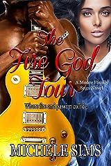 The Fire God Tour (Moore Family Saga Book 3) Kindle Edition