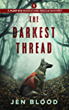 The Darkest Thread (The Flint K-9 Search and Rescue Mysteries Book 1)