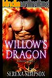 Willow's Dragon (Dragon Mates Book 4)