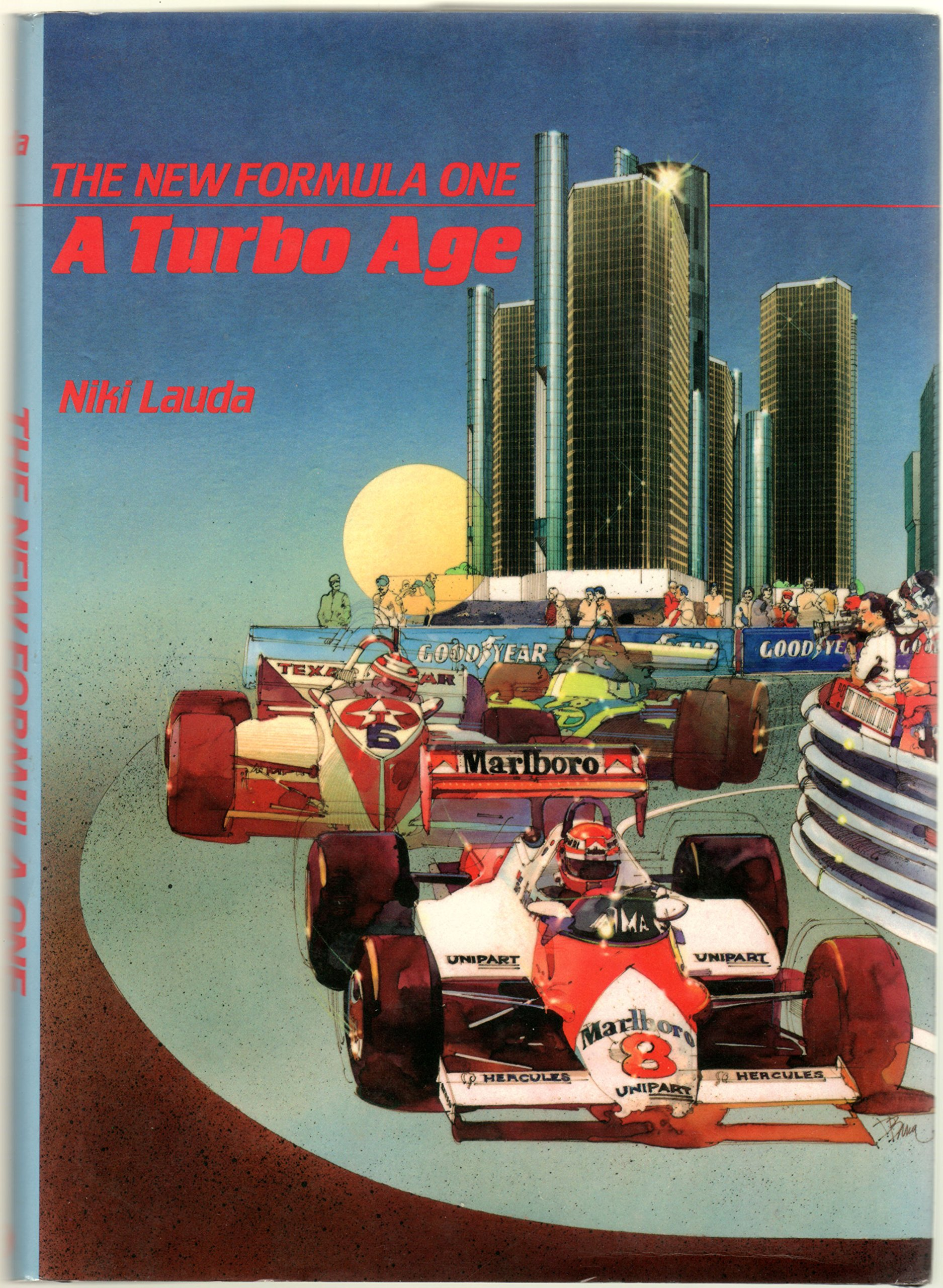 The new Formula One: A turbo age: Niki Lauda: 9780879381790: Amazon.com: Books