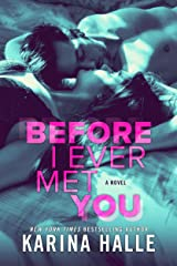 Before I Ever Met You Kindle Edition