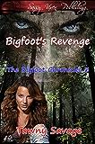Bigfoot's Revenge (The Bigfoot Chronicles Book 3)