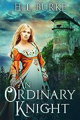 An Ordinary Knight: A Fairy Cursed Fable Kindle Edition