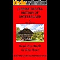A Brief Travel History of Switzerland