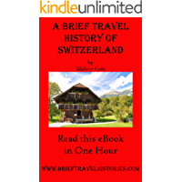 A Brief Travel History of Switzerland