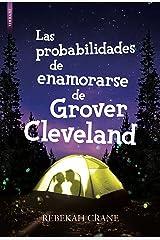 Las probabilidades de enamorarse de Grover Cleveland (Spanish Edition) Kindle Edition