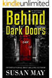 Behind Dark Doors (one): Six Suspenseful Short Stories