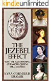 The Jezebel Effect: Why the Slut Shaming of Famous Queens Still Matters