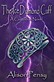 The Ice Diamond Cuff (Custodian Novel #4) (The Custodian Novels)