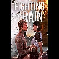 Fighting for Rain (The Rain Trilogy Book 2) (English Edition)