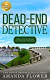 Dead-End Detective: A Piper and Porter Mystery from Hallmark Publishing (A Piper and Porter Mystery from Hallmark…