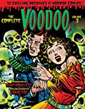The Complete Voodoo Volume 3 (Chilling Archives of Horror Comics)
