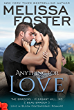 Anything For Love (Love in Bloom: The Bradens at Pleasant Hill Book 1)