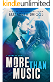 More Than Music: A Rock Star Romance (Chasing The Dream Book 1)