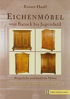 Weichholz-Möbel: Das Standardwerk von Barock bis Jugendstil ...