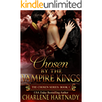 Chosen by the Vampire Kings (The Chosen Series Book 1) (English Edition)