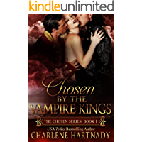 Chosen by the Vampire Kings (The Chosen Series Book 1) book cover