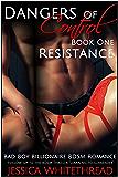 Dangers of Control - Resistance : Bad Boy Billionaire BDSM Romance (Series Book One)