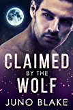 Claimed by the Wolf (Werewolf Fever Book 2)