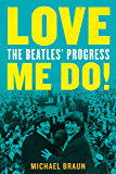 Love Me Do! The Beatles' Progress