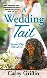 A Wedding Tail (A Rescue Dog Romance)