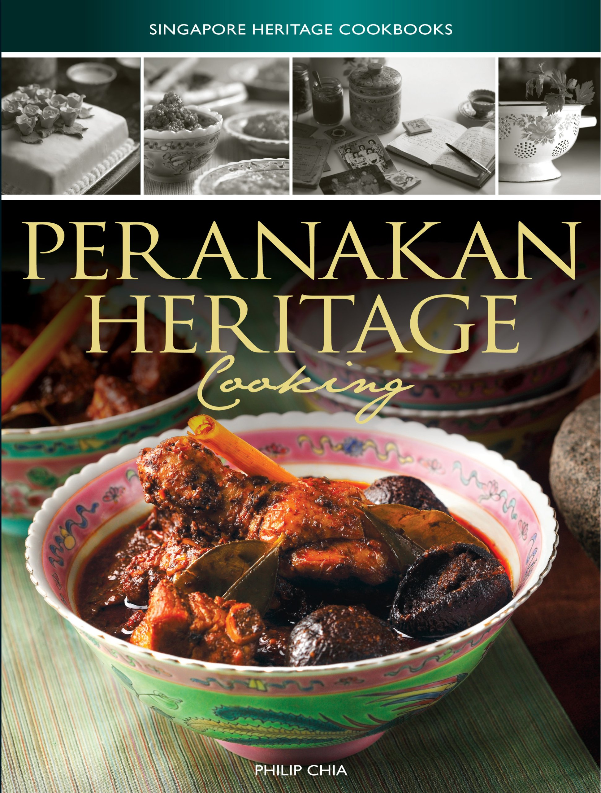Peranakan heritage cooking singapore heritage cooking philip chia peranakan heritage cooking singapore heritage cooking philip chia 9789814346474 amazon books forumfinder Images