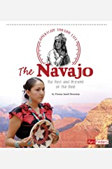 The Navajo (American Indian Life) Kindle Edition