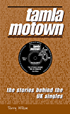 Tamla Motown: The Stories Behind The UK Singles