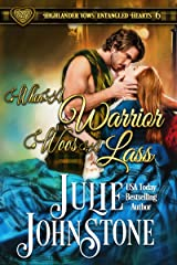When a Warrior Woos a Lass (Highlander Vows: Entangled Hearts Book 6) Kindle Edition