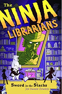 The Ninja Librarians: The Accidental Keyhand: Jen Swann ...