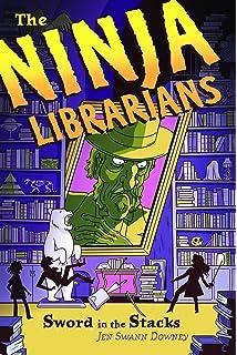 The Ninja Librarians: The Accidental Keyhand: Jen Swann ...
